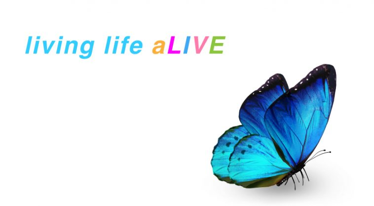 living life aLIVE