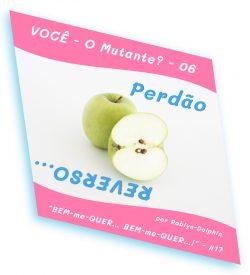 02B0017 VOCE O Mutante 6 Perdao REVERSO site