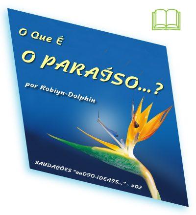 02S0001 o que e o paraiso v01 site eBk