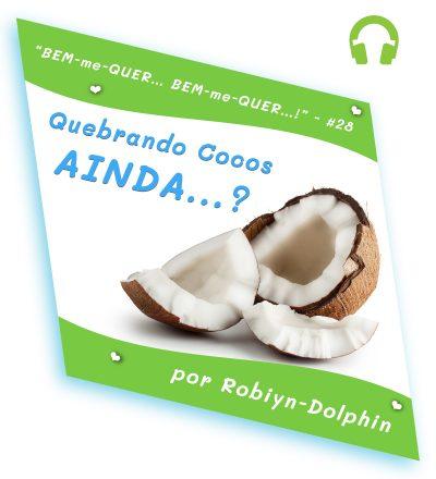 02B0028 Quebrando cocos AINDA v01 Abk
